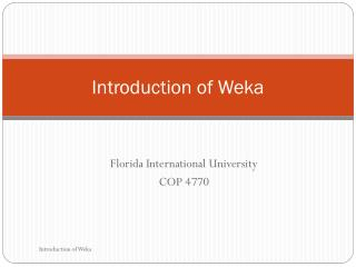 Introduction of Weka