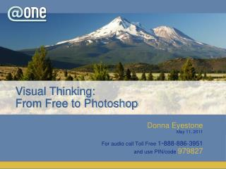 Visual Thinking:  From Free to Photoshop