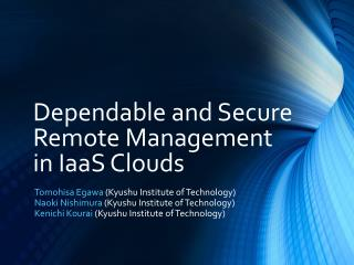 Dependable and Secure Remote  Management in  IaaS  Clouds