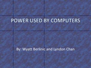 Power  UsEd  By Computers