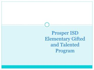 Prosper ISD Elementary Gifted and Talented Program