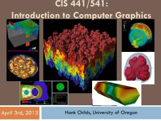 CIS 441/541:  Introduction to Computer Graphics