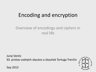 Encoding and encryption