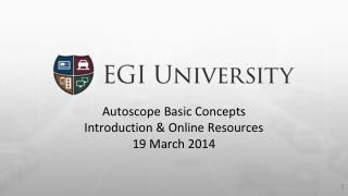 Autoscope Basic  Concepts Introduction & Online Resources 19  March  2014