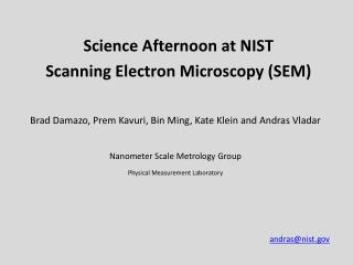 Science Afternoon at  NIST Scanning Electron Microscopy (SEM)