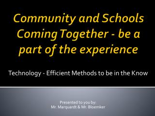 Community and Schools Coming Together - be a part of the experience