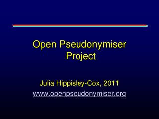 Open  Pseudonymiser  Project