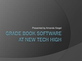 Grade Book Software at New Tech High