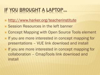 If you brought a laptop…