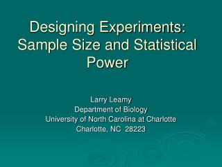 Designing Experiments: Sample Size and Statistical Power
