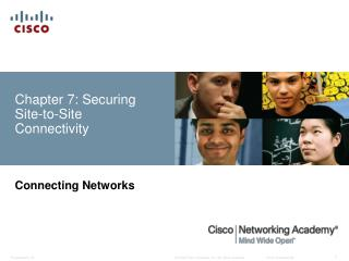 Chapter 7: Securing Site-to-Site Connectivity