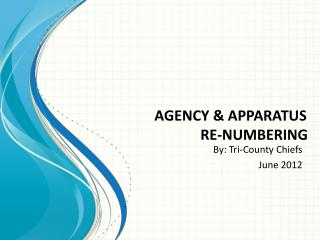 AGENCY & APPARATUS              RE-NUMBERING