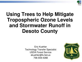 Using Trees to Help Mitigate Tropospheric Ozone Levels and  Stormwater  Runoff in Desoto County