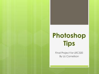 Photoshop Tips