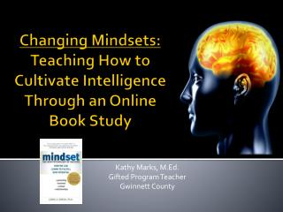 Changing Mindsets: Teaching How to  Cultivate Intelligence Through an Online  Book Study
