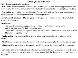 Other Quality Attributes Other  I mportant Quality attributes