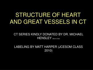 STRUCTURE OF HEART AND GREAT VESSELS IN CT