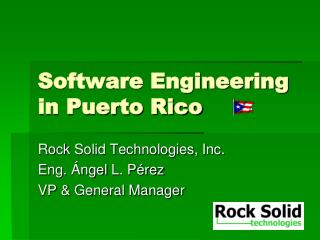 Software Engineering in Puerto Rico