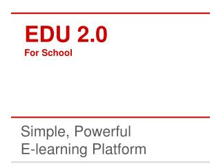 EDU 2.0 For School
