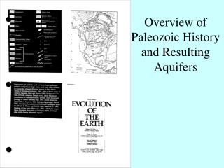 Overview of Paleozoic History and Resulting Aquifers