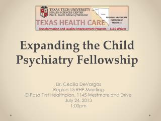 Expanding the Child Psychiatry Fellowship