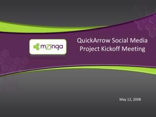 QuickArrow  Social Media Project Kickoff Meeting