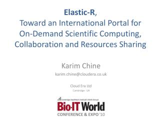 Elastic-R , Toward an International Portal for On-Demand Scientific Computing, Collaboration and Resources Sharing