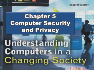 Chapter 5 Computer Security and Privacy