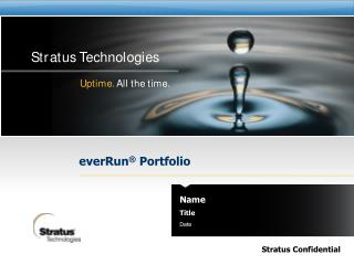 everRun ® Portfolio