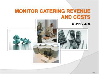 MONITOR CATERING REVENUE AND COSTS