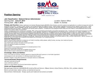 Position Opening Page 1 Job Classification:   Network Server Administrator Opening Date:   June  27 ,  2014 Location: D