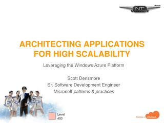 Architecting Applications for High Scalability