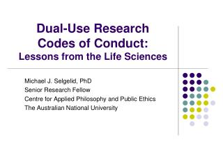Dual-Use Research  Codes of Conduct: Lessons from the Life Sciences