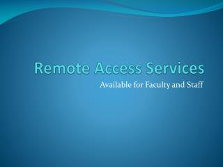 Remote Access Services