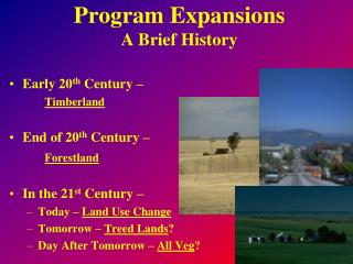 Program Expansions A Brief History