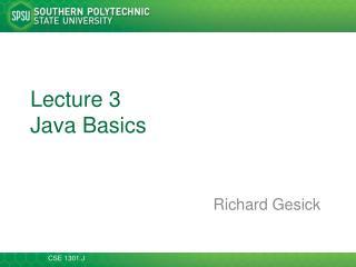 Lecture 3 Java Basics