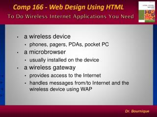To Do Wireless Internet Applications You Need