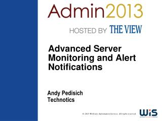 Advanced Server Monitoring and Alert Notifications