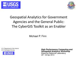 Geospatial Analytics for Government Agencies and the General Public:  The CyberGIS Toolkit as an Enabler