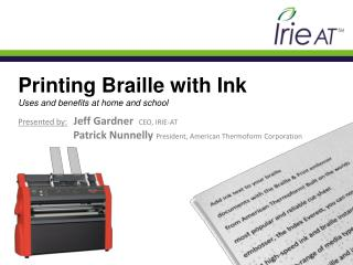Printing  Braille  with  Ink  Uses and benefits  at home and school