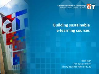 Building sustainable  e-learning  courses