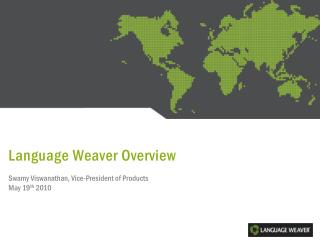 Language Weaver Overview