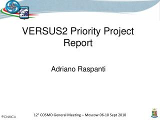 VERSUS2 Priority Project Report