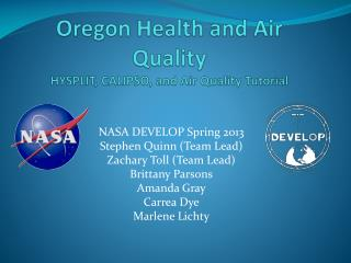Oregon Health and Air Quality HYSPLIT, CALIPSO, and Air Quality Tutorial