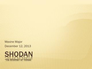 "Shodan ""The Internet of Things"""