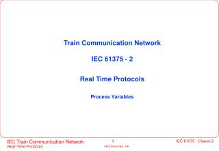 Train Communication Network IEC 61375 - 2