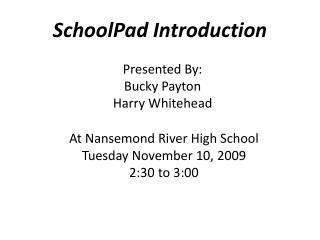 SchoolPad Introduction