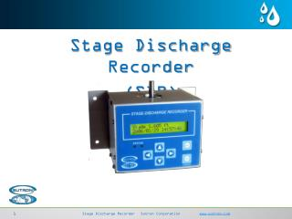 Stage  Discharge  Recorder ( SDR )