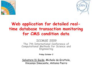 Web application for detailed real-time database transaction monitoring for CMS condition data