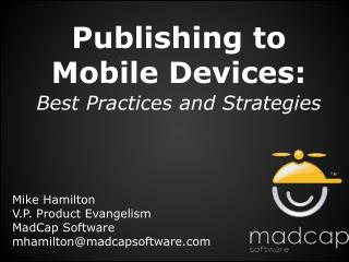 Publishing to Mobile Devices: Best Practices and Strategies